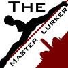 TheMasterLurker