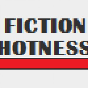 Fiction Hotness