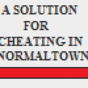 A Solution for Cheating in Normaltown