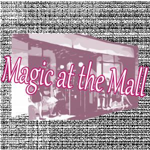 Magic at the Mall