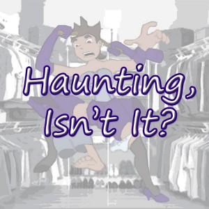 Haunting, Isn't It?