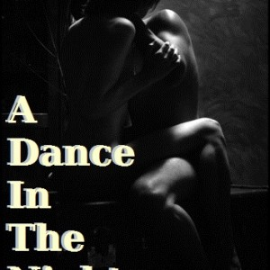 A Dance In The Night