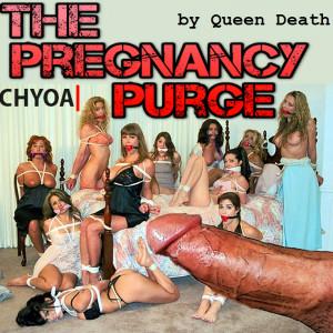 The Pregnancy Purge
